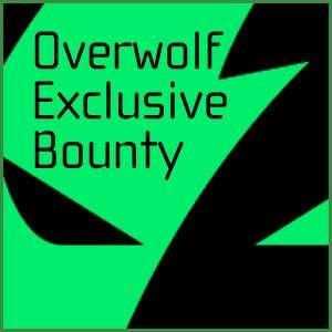 Overwolf Exclusive Bounty